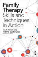 Family Therapy   Systemic Skills and Techniques in Action