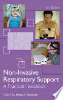 Non-Invasive Respiratory Support, Third edition
