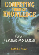 Competing Through Knowledge
