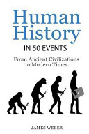 History  Human History in 50 Events Book