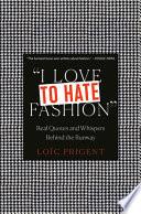 I Love to Hate Fashion