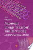 Nanoscale Energy Transport and Harvesting