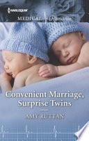 Convenient Marriage  Surprise Twins