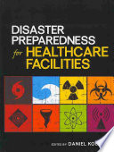 Disaster Preparedness for Health Care Facilities