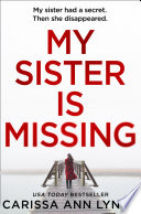 My Sister is Missing  The most creepy and gripping thriller of 2019 Book PDF