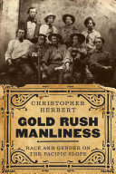 Gold Rush Manliness Book