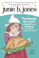 Junie B. Jones #28: Turkeys We Have Loved and Eaten (and Other Thankful Stuff) Pdf/ePub eBook