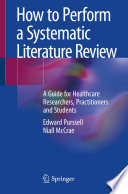 How To Perform A Systematic Literature Review