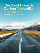 The Road towards Carbon Neutrality in the different Nordic Countries