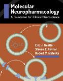 Molecular Basis of Neuropharmacology   A Foundation for Clinical Neuroscience