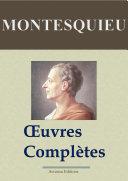 Montesquieu : Oeuvres complètes — 40 titres (Nouvelle édition enrichie)