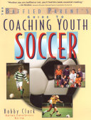 The Baffled Parent s Guide to Coaching Youth Soccer