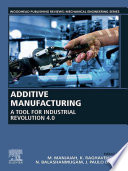Additive Manufacturing  A Tool for Industrial Revolution 4 0