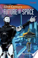 22nd Century  Future of Space