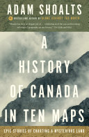 A History of Canada in Ten Maps Pdf/ePub eBook