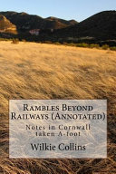 Rambles Beyond Railways (Annotated)