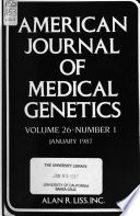 American Journal of Medical Genetics