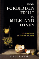 From Forbidden Fruit to Milk and Honey Pdf/ePub eBook