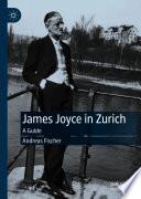 James Joyce in Zurich