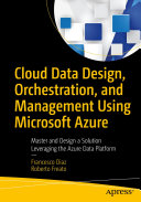 Cloud Data Design  Orchestration  and Management Using Microsoft Azure