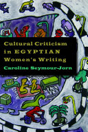 Cultural Criticism in Egyptian Women s Writing