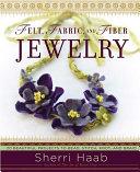 Felt, Fabric, and Fiber Jewelry