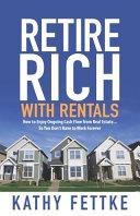 Retire Rich with Rentals