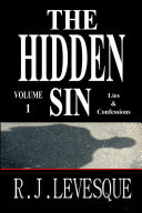 The Hidden Sin V1: Lies & Confessions