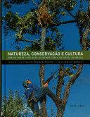 Natureza  conserva    o e cultura