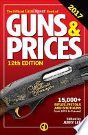 Official Gun Digest Book of Guns and Prices 2017