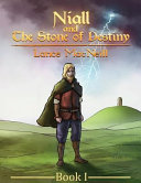 Niall and the Stone of Destiny