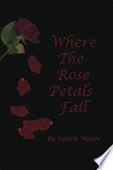 Where the Rose Petals Fall