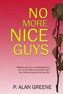 No More Nice Guys