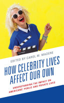 Pdf How Celebrity Lives Affect Our Own