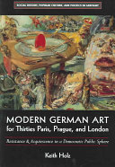 Modern German Art for Thirties Paris  Prague  and London