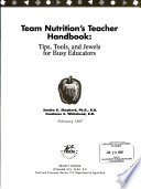 Team Nutrition s Teacher Handbook