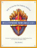 Bulletproof News Releases Book