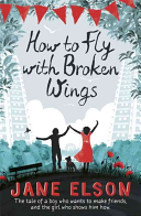 Books - How To Fly With Broken Wings | ISBN 9781444916768