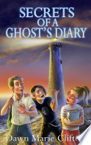 Secrets of a Ghost's Diary