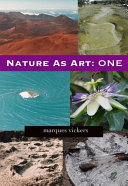 Nature As Art  One
