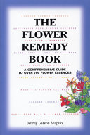 The Flower Remedy Book