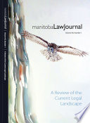 Manitoba Law Journal A Review Of The Current Legal Landscape 2017 Volume 40 1