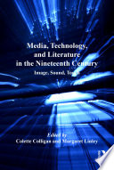 Media  Technology  and Literature in the Nineteenth Century
