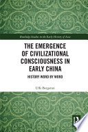 The Emergence of Civilizational Consciousness in Early China