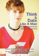 Think   Date Like a Man