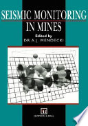 Seismic Monitoring in Mines Book