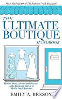 The Ultimate Boutique Handbook