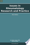 Issues in Rheumatology Research and Practice  2013 Edition