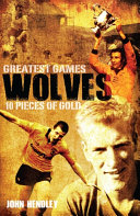 Wolves  Greatest Games