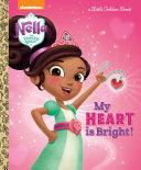 My Heart Is Bright   Nella the Princess Knight  Book PDF